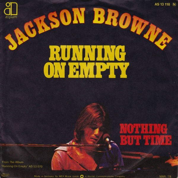 "Behind The Song: Jackson Browne, ""Running On Empty ..."