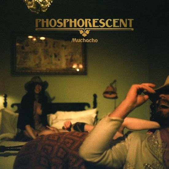 phosphorescent-muchacho-520