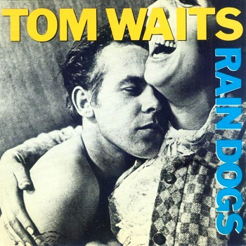 tom-waits-rain-dogs