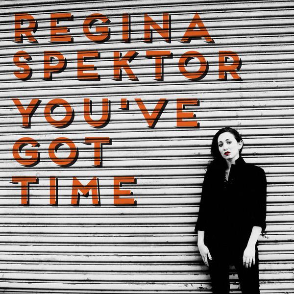 Regina-Spektor-Youve-Got-Time-Single