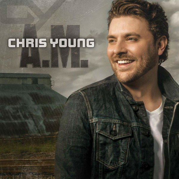 Chris-Young-AM-Cover-Art-CountryMusicIsLove
