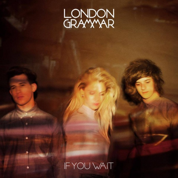London Grammar, If You Wait