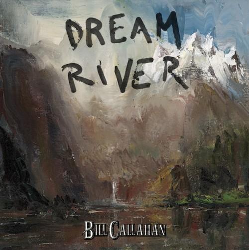 bill-callahan-dream-river-album-500x502