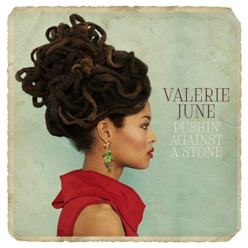 VALERIE_JUNE_Pushin_Against_A_Stone