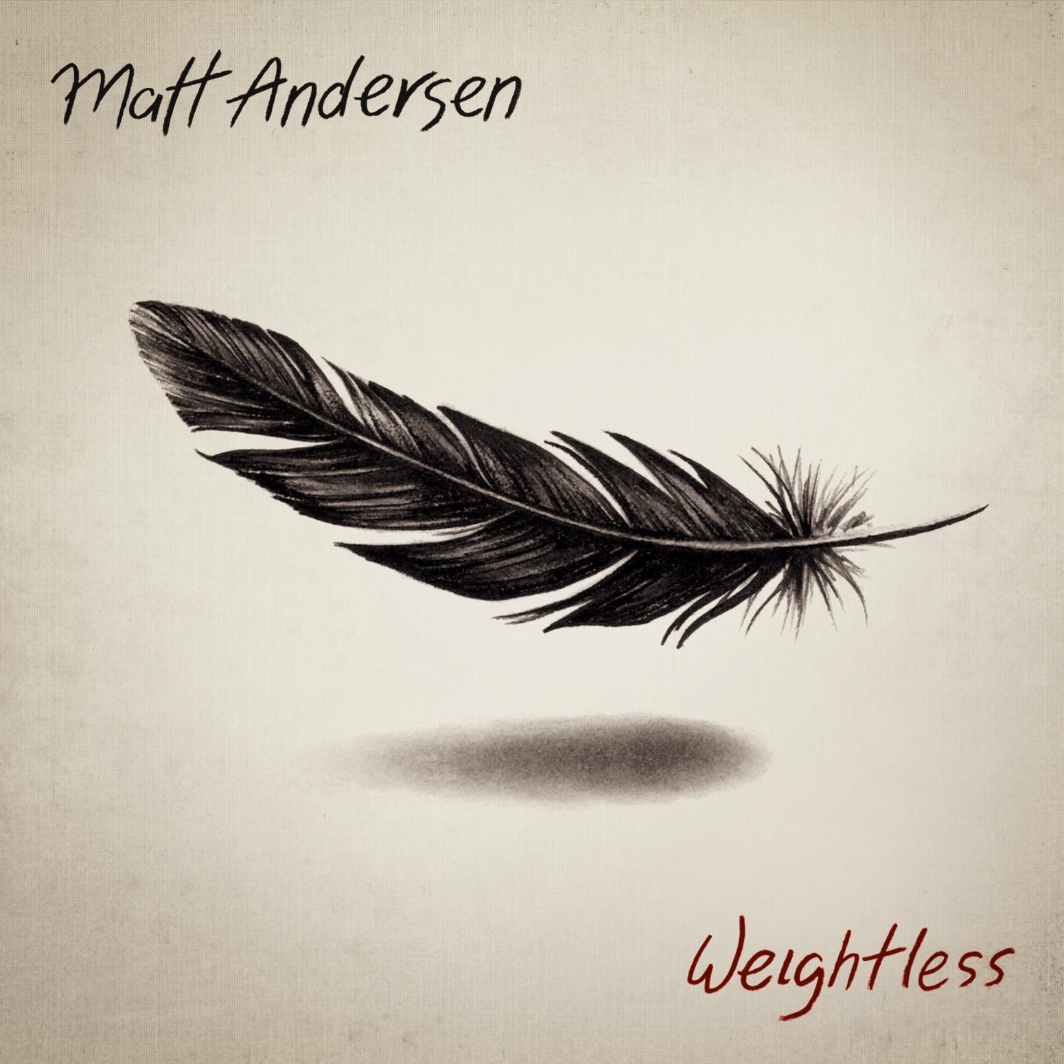 Matt Andersen Weightless