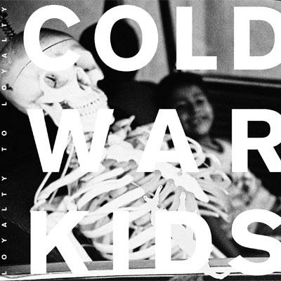 ColdWarKids-LoyaltyToLoyalty