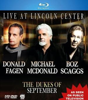 Dukes-Of-September-Donald-Fagen-Michael-McDonald-Boz-Scaggs-Live-At-Lincoln-Center