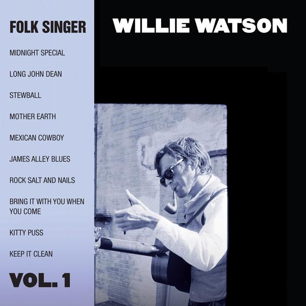 Resultado de imagen para willie watson folk singer