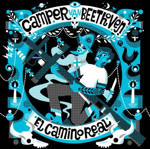 Camper Van Beethoven El Camino Real