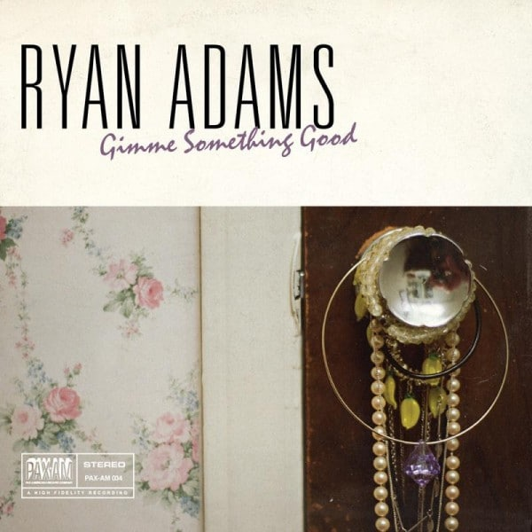 Ryan Adams Gimme Something Good