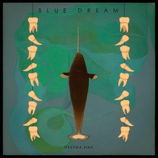 Blue Dream Orenda Fink