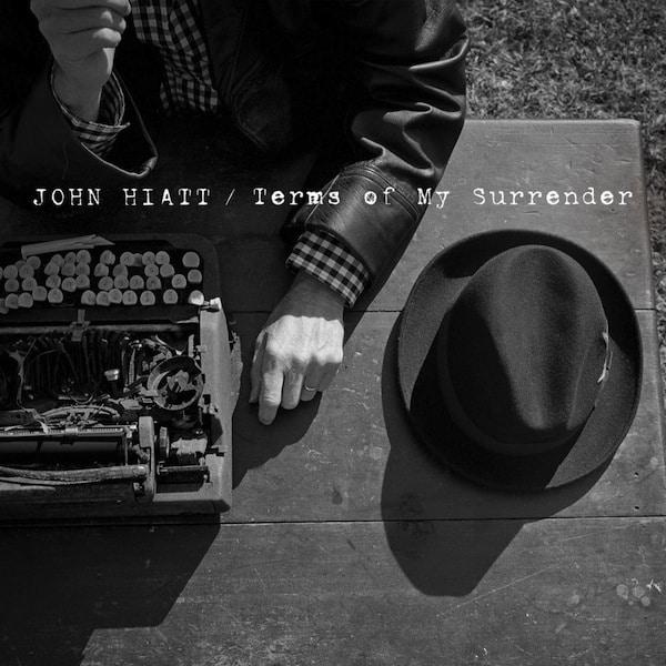 JohnHiattTermsOfMySurrender-1024x1024