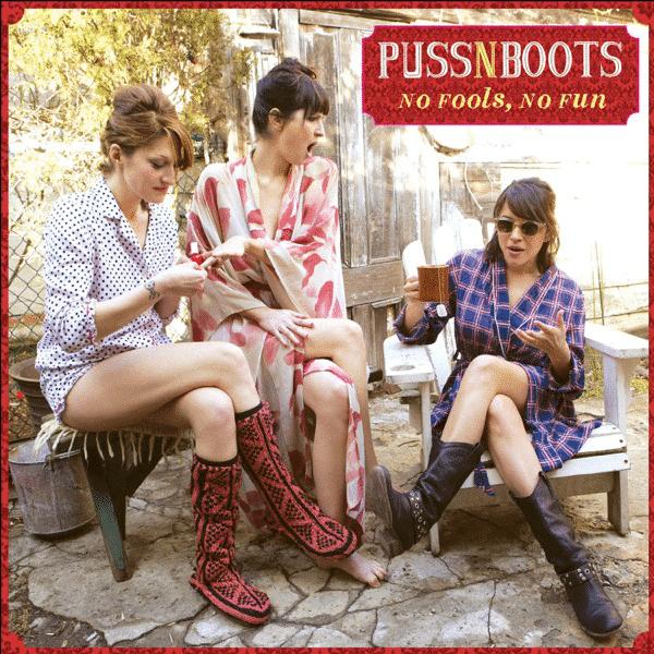 Puss n Boots No Fools No Fun
