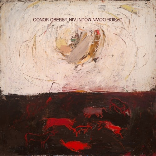 Conor Oberst Upside Down Mountain