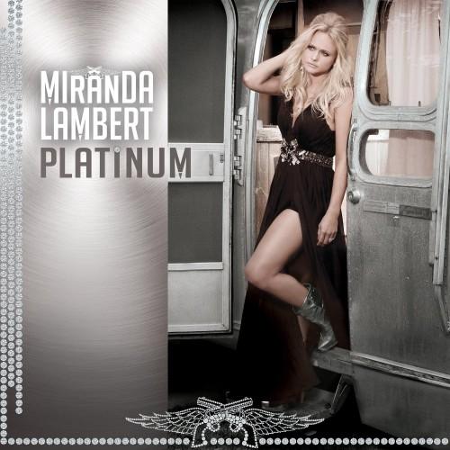 MirandaLambertPlatinum-e1415124316385