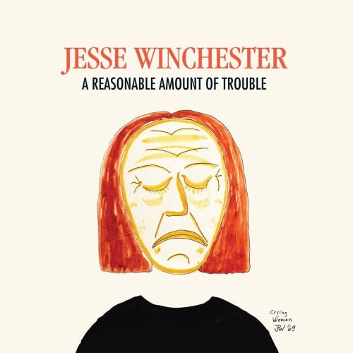 Jesse Winchester a Reasonable Amount of Trouble
